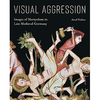 Visuaalinen aggressio kirjoittanut Assaf Tel Aviv University Pinkus