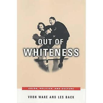 Out of Whiteness by Vron WareLes Back