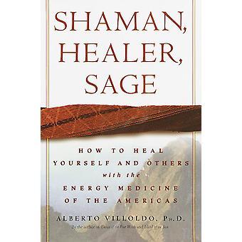Shaman, Healer, Sage 9780609605448