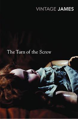 Turn of the Screw and Other Stories by Henry James