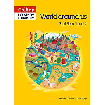 Collins Primary Geography Pupil Book 1 and 2