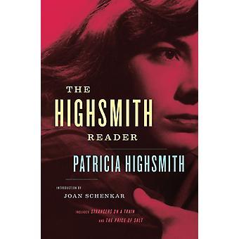 Patricia Highsmith utvalda romaner och noveller av Patricia Highsmith & Introduktion av Joan Schenkar