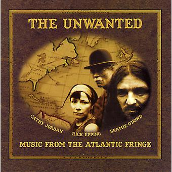 Ongewenste - muziek van the Atlantic Fringe [CD] USA importeren