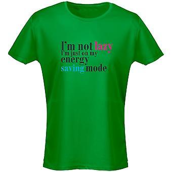 Jag är inte lat jag är bara i energi sparar Mode Dam T-Shirt 8 färger (8-20) av swagwear