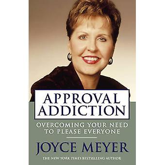 Approval Addiction by Joyce Meyer - 9780340954218 Book