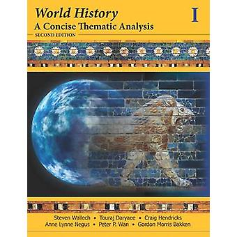 World History - A Concise Thematic Analysis (2nd Revised edition) by S