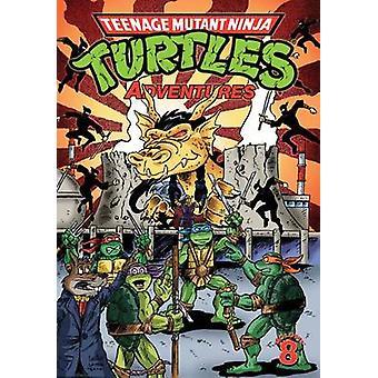 Teenage Mutant Ninja Turtles Adventures - Volume 8 by Dean Clarrain -
