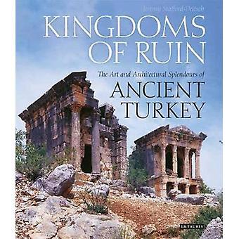 Valtakuntien rauniot - taiteen ja arkkitehtuurin kauppakaupunkien antiikin Tur