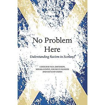 Aucun problème ici - le racisme en Ecosse par Neil Davidson - 9781912147304