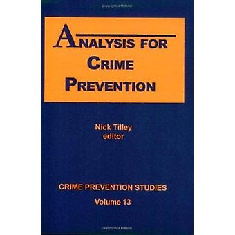 Analysis for Crime Prevention by Nick Tilley - 9781881798347 Book