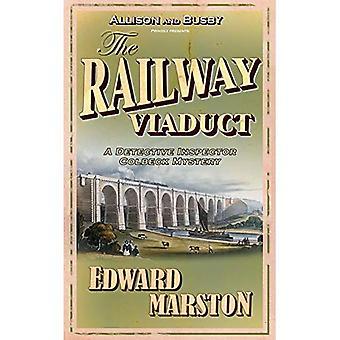 The Railway Viaduct (Inspector Robert Colbeck) (Inspector Robert Colbeck)