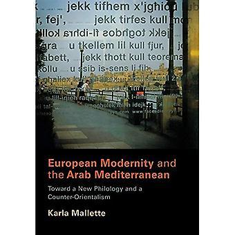 Euroopan nykyaikaa ja Arab Välimeren: kohti uutta filologian ja Counter-Orientalism