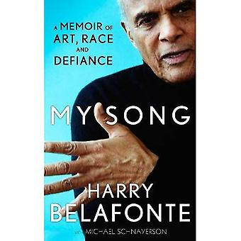 Min sång: En memoar av Art, ras & Defiance