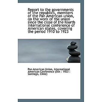 Rapport aux gouvernements des républiques, membres de la Pan American union, sur le travail de l'ONU