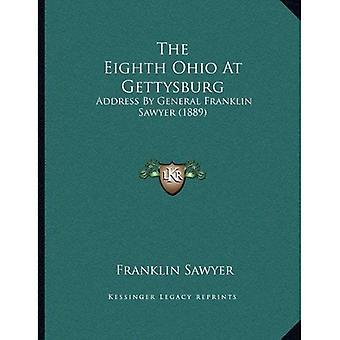 De achtste Ohio bij Gettysburg: toespraak van generaal Franklin Sawyer (1889)