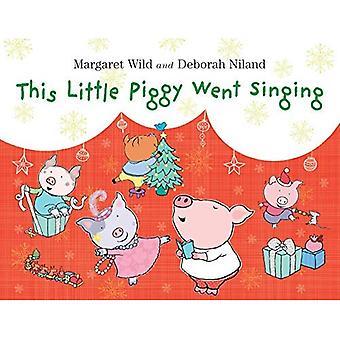 This Little Piggy è andato cantando