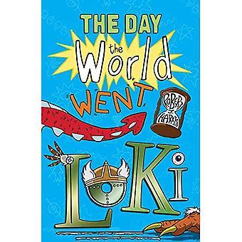 The Day the World Went Loki (Kelpies: The World's Gone Loki)