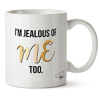 Hippowarehouse I'm Jealous Of Me Too Printed Mug Cup Ceramic 10oz