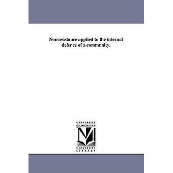 Wehrlosigkeit auf die interne Verteidigung einer Gemeinschaft angewendet. durch Whipple & Charles K.