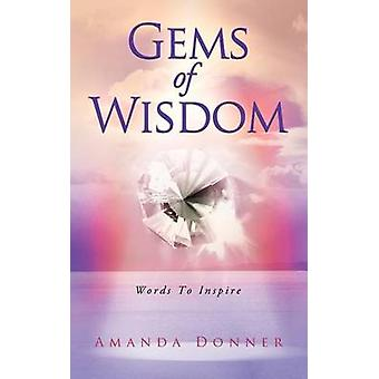Gems of Wisdom Words to Inspire by Donner & Amanda