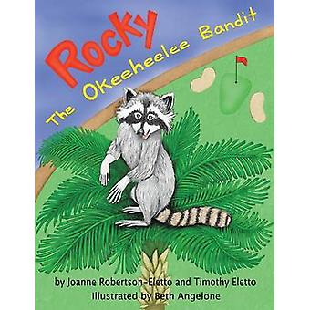 Rocky The Okeeheelee Bandit by RobertsonEletto & Joanne