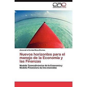 Nuevos Horizontes Para el Manejo De La Economa y las Finanzas von Mesa Oramas Jess De La Caridad