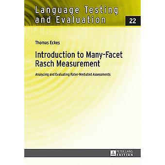 Inleiding tot veel-Facet Rasch meting - analyseren en Evaluatin