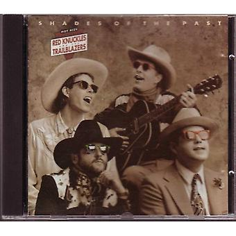 Red Knuckles & Trailblazers - Shades of the Past [CD] USA import