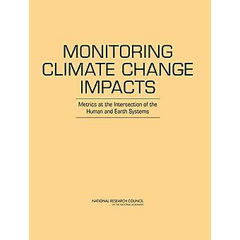 Monitoring Climate Change Impacts - Metrics at the Intersection of the