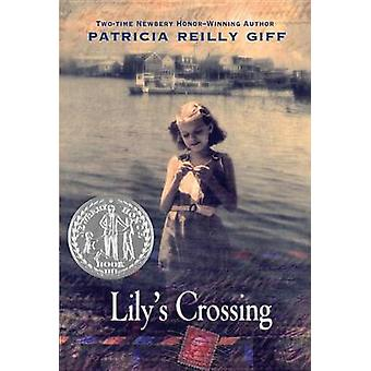 Lily's Crossing by Patricia Reilly Giff - 9780440414537 Book