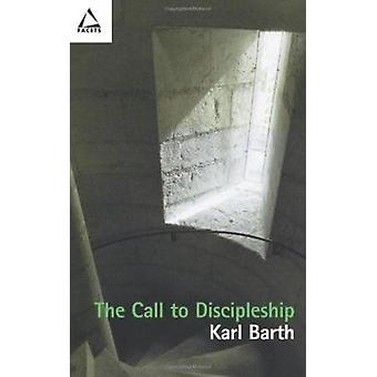 The Call to Discipleship by Karl Barth - 9780800636326 Book