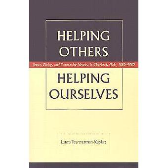 Het helpen van anderen-het helpen van onszelf-Power-geven en Gemeenschap iDen