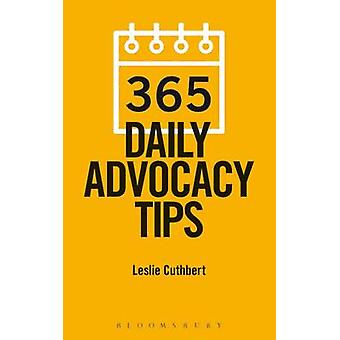 365 Daily Advocacy Tips by Leslie Cuthbert - 9781780438320 Book