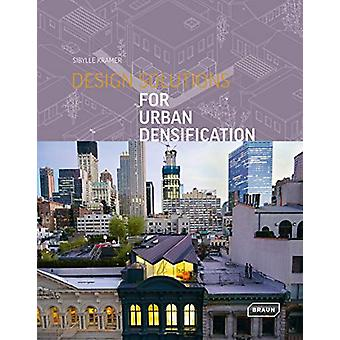 Design Solutions for Urban Densification by Braun - 9783037682289 Book
