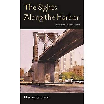Sevärdheterna längs hamnen: nya och insamlade dikter (Wesleyan poesi)