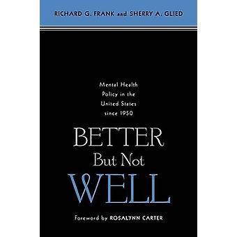 良くはなく - 以来アメリカ合衆国における精神保健政策