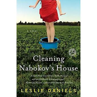 Cleaning Nabokov's House by Leslie Daniels - 9781439195031 Book