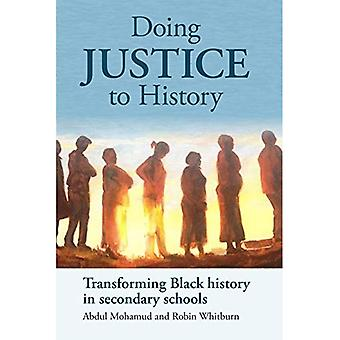 Het doen van rechtvaardigheid aan geschiedenis: het omzetten van zwarte geschiedenis in middelbare scholen
