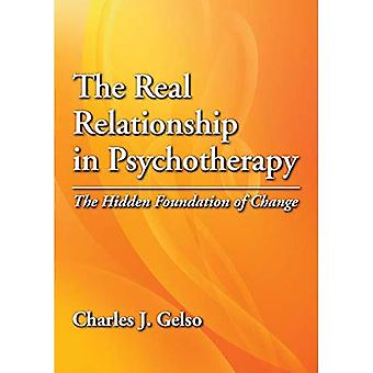 The Real Relationship in Psychotherapy: The Hidden Foundation of Change
