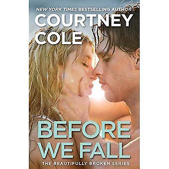 Before We Fall (Beautifully� Broken)