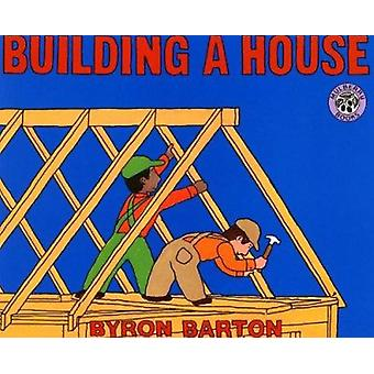 Building a House by Byron Barton - 9780833504289 Book