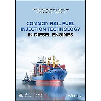 Common Rail Fuel Injection Technology in Diesel Engines by Guangyao Ouyang