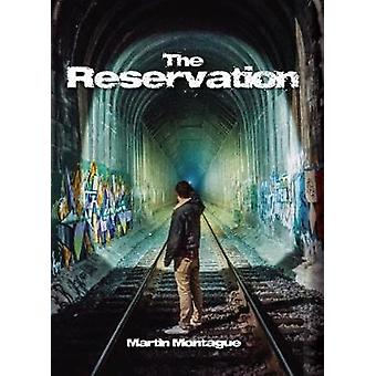 The Reservation by Montague & Martin
