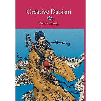 Creative Daoism by Esposito & Monica