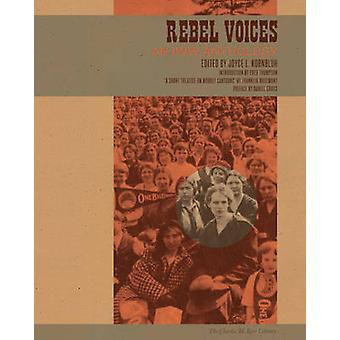Rebel Voices - An IWW Anthology by Joyce L. Kornbluh - 9781604864830 B