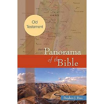 Panorama of the Bible Old Testament by Binz & Stephen J