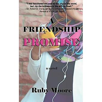 A Friendship Promise by Moore & Ruby