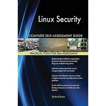 Linux Security Complete SelfAssessment Guide by Blokdyk & Gerardus