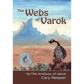 The Webs of Varok by Neeper & Cary