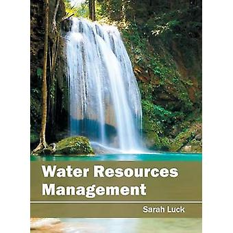 Water Resources Management by Luck & Sarah